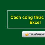 Hướng dẫn sử dụng 13 hàm Excel cơ bản và thường dùng nhất